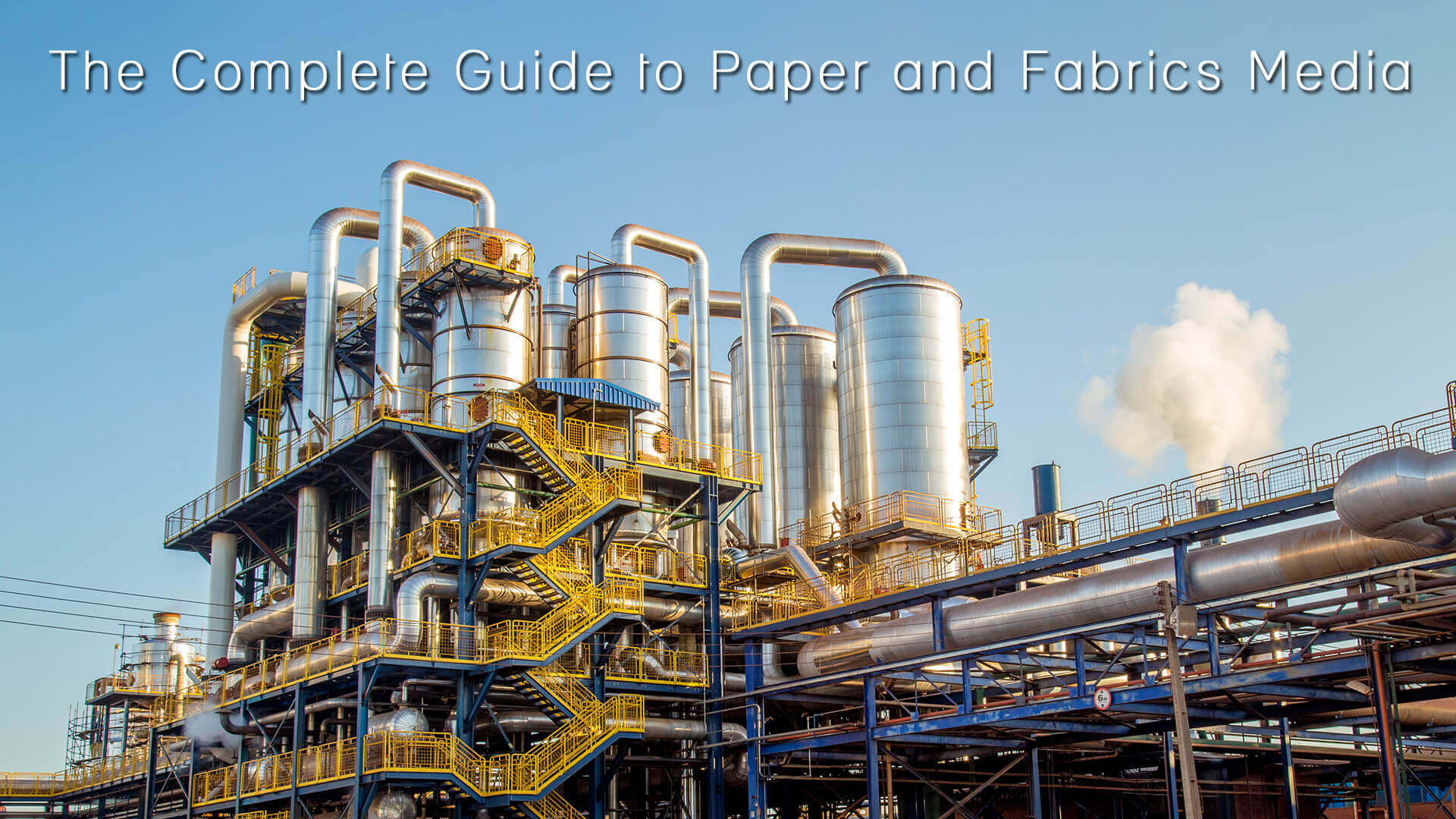 The Complete Guide to Paper and Fabrics Media
