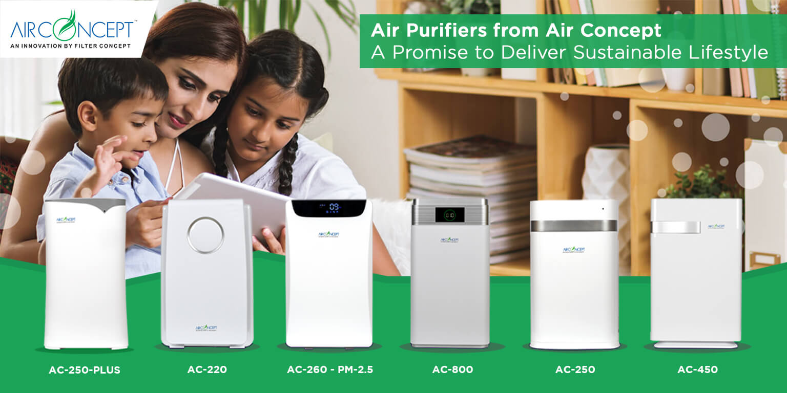 Air Purifiers from Air Concept – A Promise to Deliver Sustainable Lifestyle