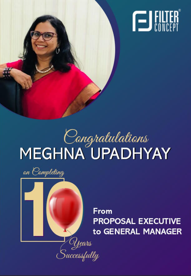Celebrating 10 Years of Team work with Ms Meghna Upadhyay, GM of Filter Concept Private Limited