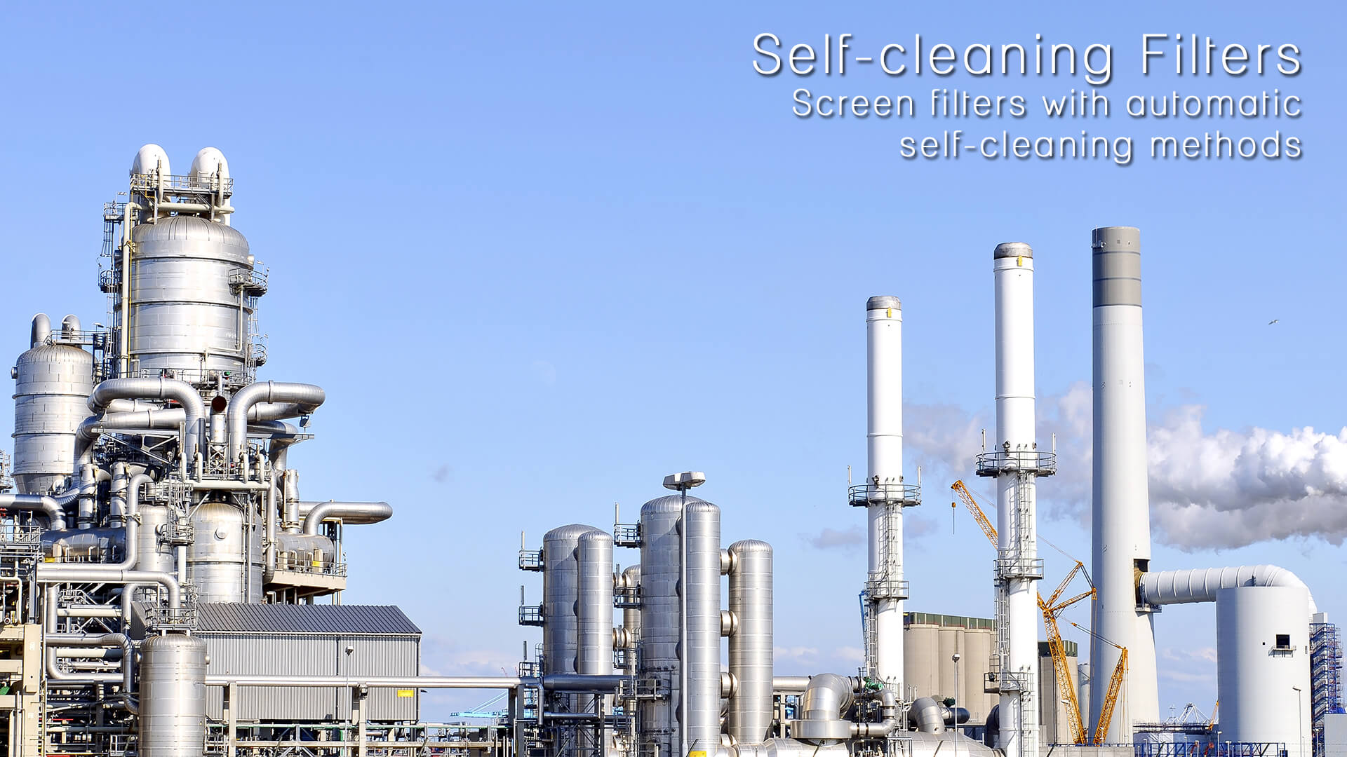 Self-cleaning Filters - Screen filters with automatic self-cleaning methods