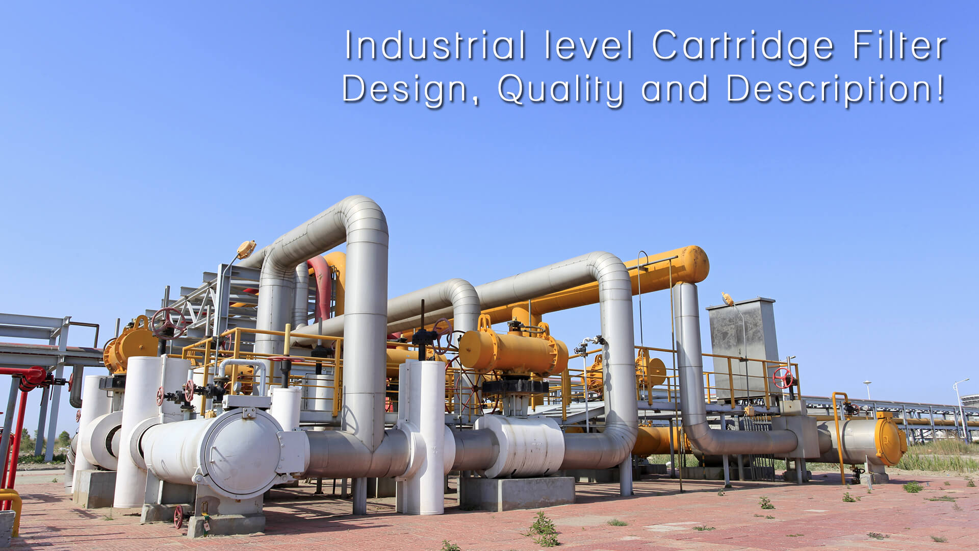 Industrial level cartridge filters with world level quality standards!