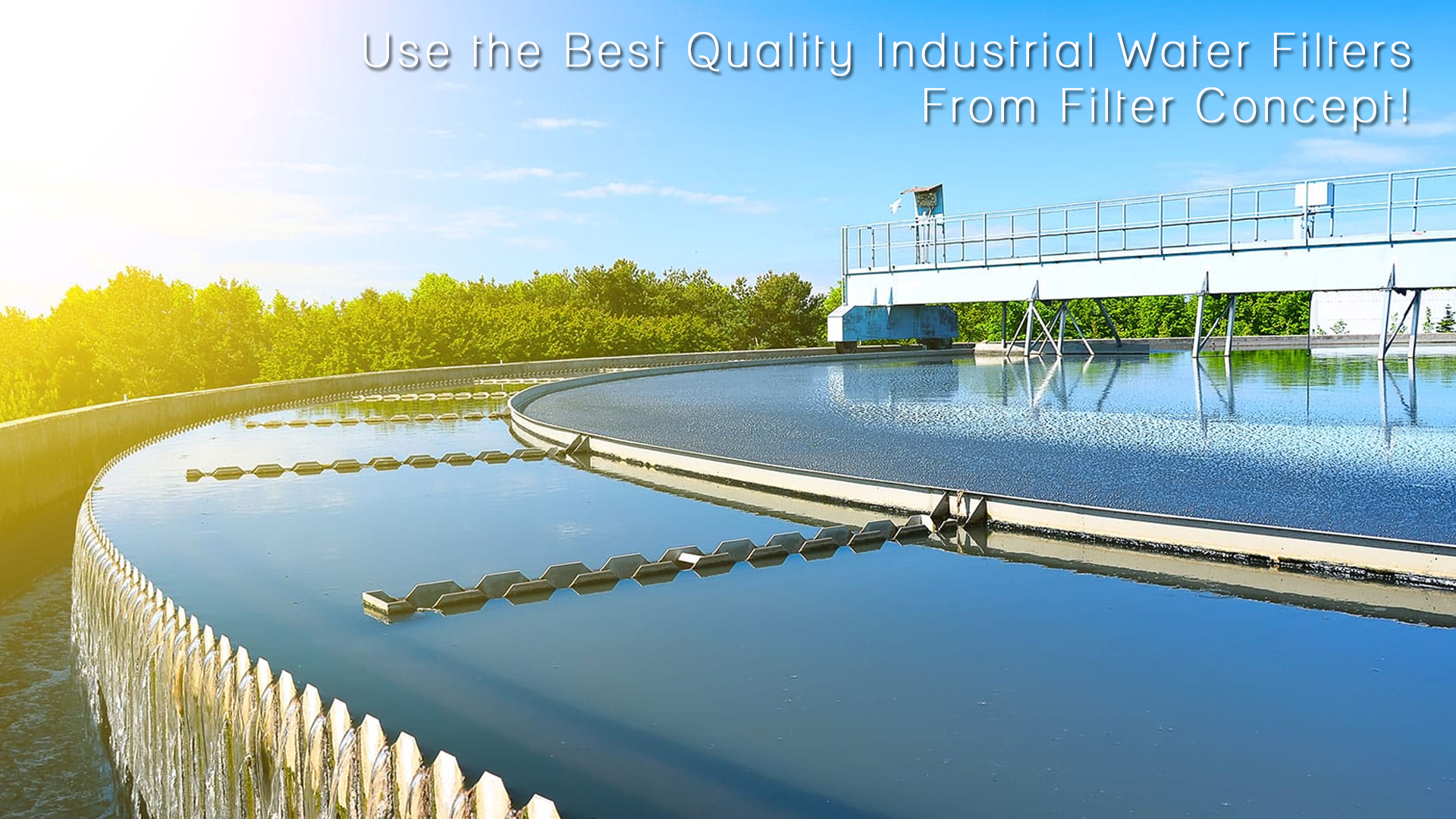 Use the Best Quality Industrial Water Filters From Filter Concept !