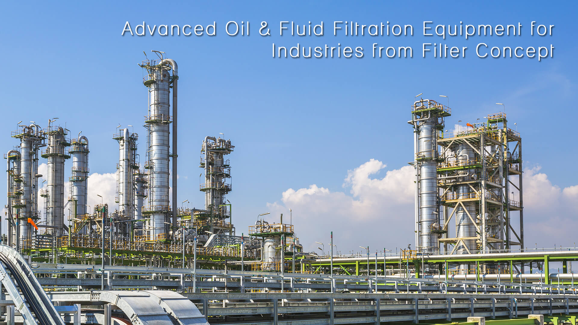 Advanced Oil & Fluid Filtration Equipment for Industries from Filter Concept